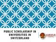 Public Scholarship in Universities in Switzerland PowerPoint PPT Presentation