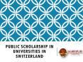Public Scholarship in Universities in Switzerland PowerPoint PPT Presentation