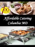 Affordable Catering Columbia MD PowerPoint PPT Presentation