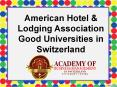 American Hotel & Lodging Association Good Universities in Switzerland PowerPoint PPT Presentation