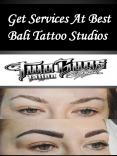 Get Services At Best Bali Tattoo Studios PowerPoint PPT Presentation