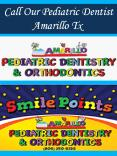 Call Our Pediatric Dentist Amarillo Tx PowerPoint PPT Presentation