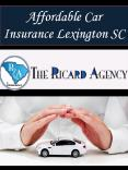 Affordable Car Insurance Lexington SC PowerPoint PPT Presentation