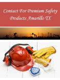 Contact For Premium Safety Products Amarillo TX PowerPoint PPT Presentation