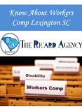 Know About Workers Comp Lexington SC PowerPoint PPT Presentation