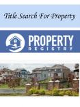 Title Search For Property PowerPoint PPT Presentation