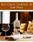 Best Classic Cocktails At Low Price PowerPoint PPT Presentation