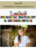 Amarillo Orthodontics Professional Service PowerPoint PPT Presentation