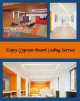 Enjoy Gypsum Board Ceiling Service PowerPoint PPT Presentation