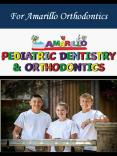 For Amarillo Orthodontics PowerPoint PPT Presentation