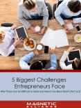 5 Biggest Business Challenges Entrepreneurs Face PowerPoint PPT Presentation