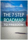 The 7 Step Roadmap To Freedom PowerPoint PPT Presentation