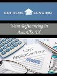 Want Refinancing in Amarillo, TX PowerPoint PPT Presentation