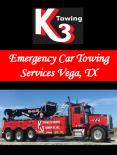 Emergency Car Towing Services Vega, TX PowerPoint PPT Presentation