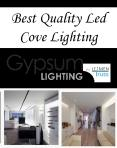 Best Quality Led Cove Lighting PowerPoint PPT Presentation