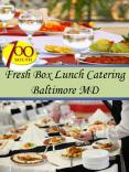 Fresh Box Lunch Catering Baltimore MD PowerPoint PPT Presentation