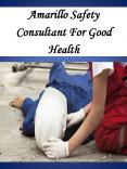 Amarillo Safety Consultant For Good Health PowerPoint PPT Presentation