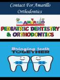 Contact For Amarillo Orthodontics PowerPoint PPT Presentation