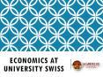Economics at university swiss PowerPoint PPT Presentation