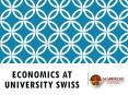 Economics at university swiss PowerPoint PPT Presentation