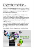 What Makes Custom Android App Development The Need of the Hour? PowerPoint PPT Presentation