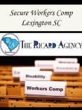 Secure Workers Comp Lexington SC PowerPoint PPT Presentation