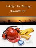 Worker Fit Testing Amarillo TX PowerPoint PPT Presentation