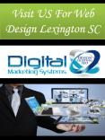 Visit US For Web Design Lexington SC PowerPoint PPT Presentation