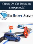 Saving On Car Insurance Lexington SC PowerPoint PPT Presentation