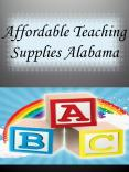 Affordable Teaching Supplies Alabama PowerPoint PPT Presentation