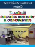 Best Pediatric Dentist In Amarillo PowerPoint PPT Presentation