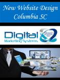 New Website Design Columbia SC PowerPoint PPT Presentation