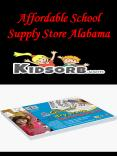 Affordable School Supply Store Alabama PowerPoint PPT Presentation