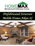 Prefabricated Structure Mobile Homes Aiken SC PowerPoint PPT Presentation