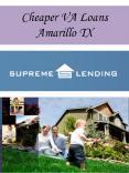 Cheaper VA Loans Amarillo TX PowerPoint PPT Presentation