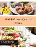 Best Baltimore Caterers Service PowerPoint PPT Presentation