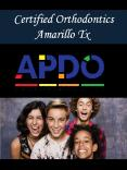 Certified Orthodontics Amarillo Tx PowerPoint PPT Presentation