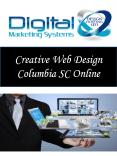 Creative Web Design Columbia SC Online PowerPoint PPT Presentation