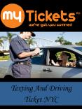 Texting And Driving Ticket NYC PowerPoint PPT Presentation