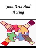Join Arts And Acting PowerPoint PPT Presentation