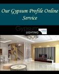 Our Gypsum Profile Online Service PowerPoint PPT Presentation