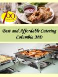 Best and Affordable Catering Columbia MD PowerPoint PPT Presentation