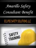 Amarillo Safety Consultant Benefit PowerPoint PPT Presentation