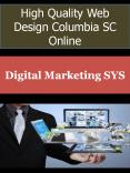 High Quality Web Design Columbia SC PowerPoint PPT Presentation