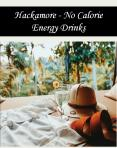 Hackamore - No Calorie Energy Drinks PowerPoint PPT Presentation