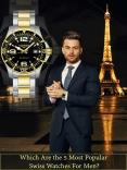 Which are the 5 Most Popular Swiss Watches for Men? PowerPoint PPT Presentation