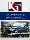 Get Cheaper Towing Service Amarillo, TX PowerPoint PPT Presentation
