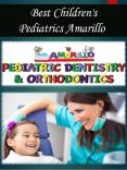 Best Children's Pediatrics Amarillo PowerPoint PPT Presentation