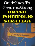 Guidelines To Create a Strong Brand Portfolio Strategy PowerPoint PPT Presentation