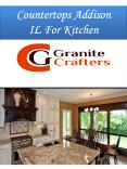 Countertops Addison IL For Kitchen PowerPoint PPT Presentation